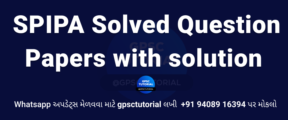 SPIPA Solved Question Papers with solution